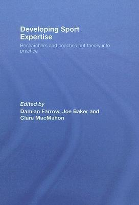 Developing Elite Sports Performers: Lessons from Theory and Practice