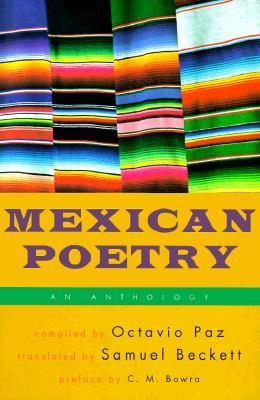 Mexican Poetry: An Anthology