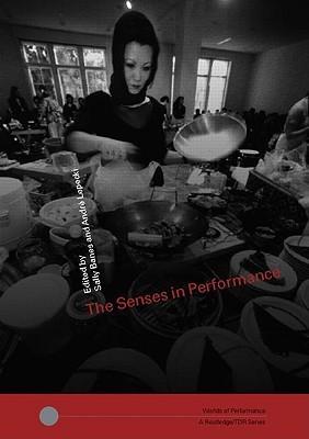 The Senses in Performance