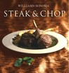 Steak & Chop (The Williams-Sonoma Collection)
