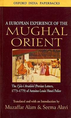 A European Experience of the Mughal Orient: The Ij...