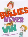 Bullies Never Win