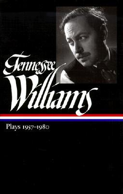 Plays 1957-1980 by Tennessee Williams