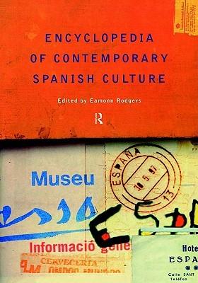 encyclopedia-of-contemporary-spanish-culture