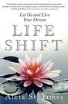Life Shift: Let G...