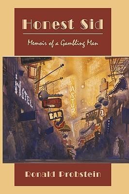 Honest Sid: Memoir of a Gambling Man