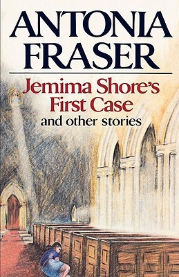 Jemima Shore's First Case: And Other Stories