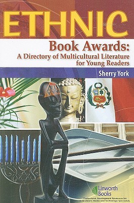 ethnic-book-awards-a-directory-of-multicultural-literature-for-young-readers