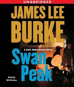 Swan Peak (Dave Robicheaux, #17)