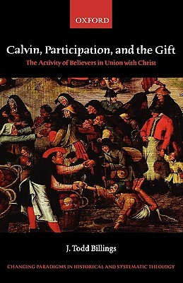 Calvin, Participation, and the Gift
