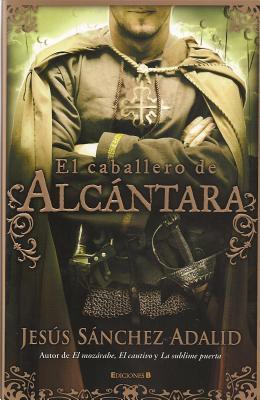 El caballero de Alcántara (El caballero de Alcántara, #3)
