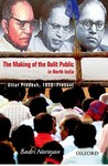 The Making of the Dalit Public in North India: Uttar Pradesh, 1950-Present