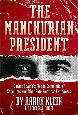 The Manchurian President by Aaron Klein