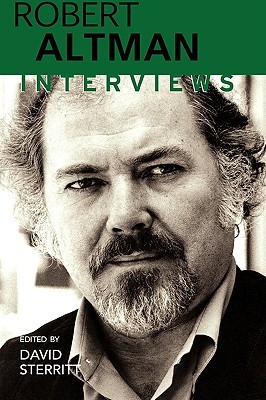 Robert Altman: Interviews