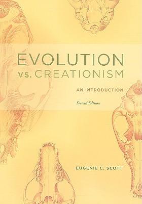 Evolution vs. Creationism by Eugenie C. Scott