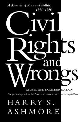 Civil Rights And Wrongs: A Memoir Of Race And Politics, 1944 1996 PDF ePub 978-1570031878 por Harry S. Ashmore