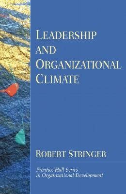 Leadership and Organizational Climate (Prentice Hall Organizational Development Series)