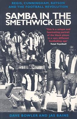 samba-in-the-smethwick-end-regis-cunningham-batson-and-the-football-revolution