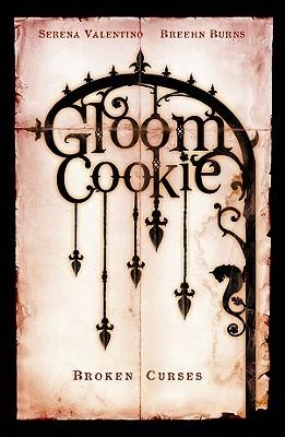 Broken Curses (GloomCookie, #3)