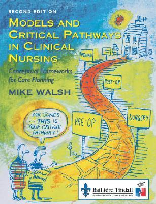 models-and-critical-pathways-in-clinical-nursing-conceptual-frameworks-for-care-planning