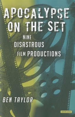 Welcome to My Nightmare: Eight Disastrous Film Productions