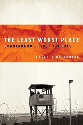 the-least-worst-place-guantanamo-s-first-100-days