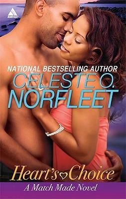 Heart's Choice by Celeste O. Norfleet