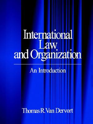 International Law and Organization: An Introduction