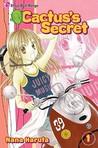 Cactus's Secret, Vol. 01 by Nana Haruta