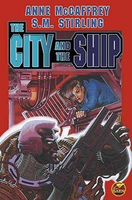 The City and The Ship (Brainship, #4, #7)