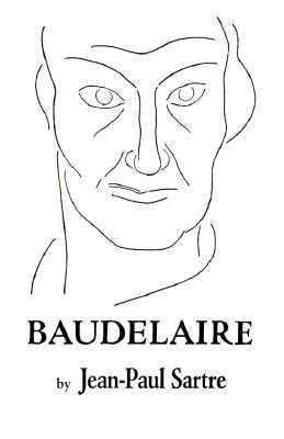 Sartre baudelaire essay