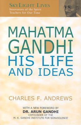Mahatma Gandhi by Charles F. Andrews