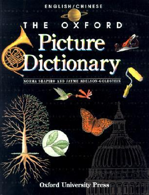 The Oxford Picture Dictionary English/Chinese: English-Chinese Edition