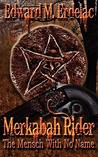 Merkabah Rider: The Mensch with No Name  (Merkabah Rider, #2)