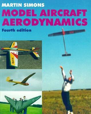 Model Aircraft Aerodynamics by Martin Simons