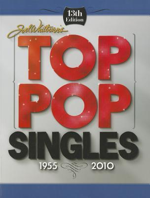 Joel Whitburn's Top Pop Singles 1955-2010