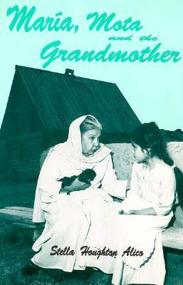 Maria, Mota and the Grandmother