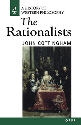 The Rationalists: History of Western Philosophy 4