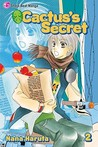 Cactus's Secret, Vol. 02 by Nana Haruta