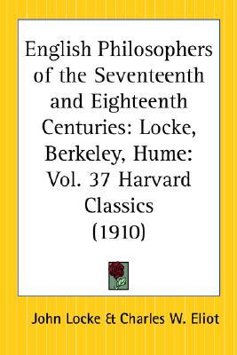 English Philosophers of the Seventeenth and Eighteenth Centuries by Charles William Eliot