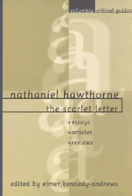 Nathaniel Hawthorne: The Scarlet Letter: Essays, Articles, Reviews