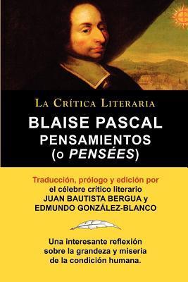 Pensaminetos (O Pensees), Coleccion la Critica Literaria por el Celebre Critico Literario Juan Bautista Bergua, Edicio