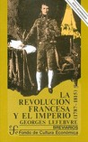 La Revolucion francesa y el Imperio (1787-1815)