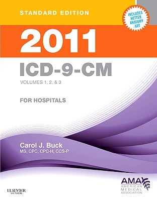 2011 ICD-9-CM for Hospitals, Volumes 1, 2 & 3 Standard Edition