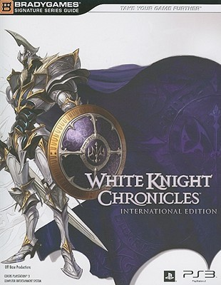 White Knight Chronicles Signature Series Strategy Guide by Brady Games