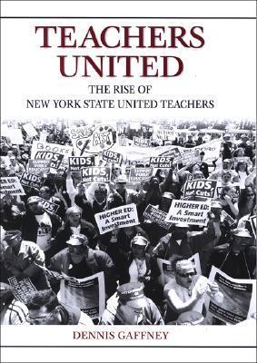 Teachers United: The Rise of New York State United Teachers