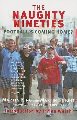 The Naughty Nineties: Football's Coming Home?