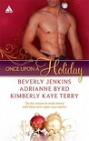 Once Upon a Holiday: Holiday Heat / Candy Christmas / Chocolate Truffles