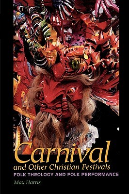 Carnival and Other Christian Festivals by Max Harris