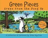 Green Pieces: Green From the Pond Up - A Cartoon Collection